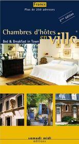 Chambres d'hôtes en ville ; bed & breakfast in town - Intérieur - Format classique