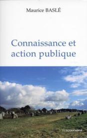 Connaissance Et Action Publique - Couverture - Format classique
