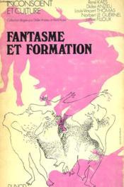 Fantasme Et Formation - Couverture - Format classique