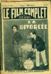 Le Film Complet Du Jeudi N° 964 - 10eme Annee - La Divorcee - Couverture - Format classique