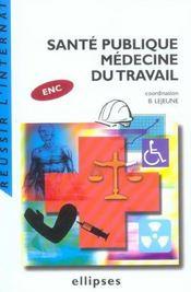 Sante Publique Medecine Du Travail Enc - Intérieur - Format classique
