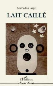 Lait caillé - Couverture - Format classique