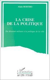 La crise de la politique - Intérieur - Format classique