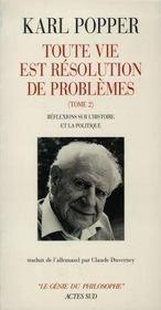 Toute vie est resolution de problemes- t2 - reflexions sur l'histoire et la poli - Intérieur - Format classique