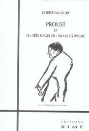 Proust Et Le Tres Singulier Infant D'Espagne - Intérieur - Format classique