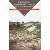 L'érosion, entre société, climat et paléoenvironnement - Couverture - Format classique