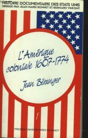 Histoire Documentaire Des Etats-Unis. 1607-1774 - Couverture - Format classique
