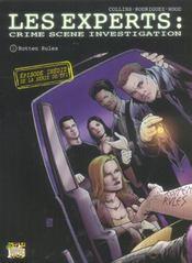 Les Experts T.1 ; Rotten Rules - Intérieur - Format classique