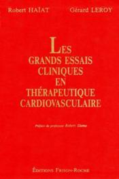 Les grands essais cliniques en therapeutique cardiovasculaire - Couverture - Format classique