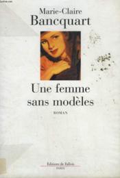 Une femme sans modeles - Couverture - Format classique