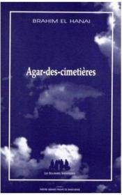 Agar-Des-Cimetieres - Couverture - Format classique