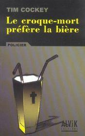Le Croque-Mort Prefere La Biere - Intérieur - Format classique