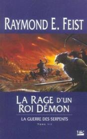 La guerre des serpents t.3 ; la rage d'un roi démon - Couverture - Format classique