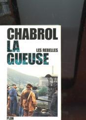 Les Rebelles La Gueuse - Couverture - Format classique