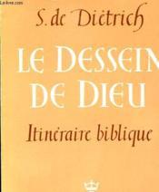 Le Dessein De Dieu - Itineraire Biblique - Couverture - Format classique