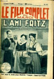 Le Film Complet Du Mardi N° 1431 - 12e Annee - L'Ami Fritz - Couverture - Format classique