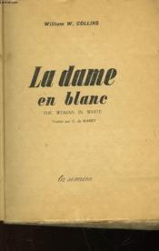 La Dame En Blanc (The Woman In White) - Couverture - Format classique