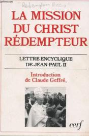 Vente livre :  La mission du christ redempteur  - Collectif - Jean-Paul Ii