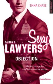 Vente livre :  Sexy lawyers T.1 ; objection  - Emma Chase