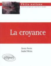 La Croyance - Couverture - Format classique