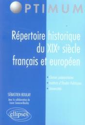 Répertoire historique du xix siècle français et européen - Couverture - Format classique