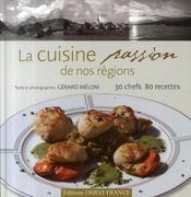 La cuisine passion de nos régions - Intérieur - Format classique