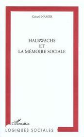 Halbwachs Et La Memoire Sociale - Intérieur - Format classique