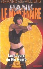 Hank Le Mercenaire T.9 ; Les Tueurs Du Rio Negro - Couverture - Format classique