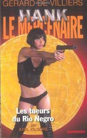 Hank Le Mercenaire T.9 ; Les Tueurs Du Rio Negro - Intérieur - Format classique