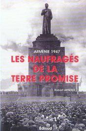 Armenie 1947 Les Naufrages De La Terre Promise - Intérieur - Format classique