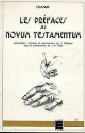 Les Prefaces Au Novum Testamentum (1516) - Couverture - Format classique