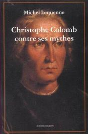 Christophe Colomb Contre Ses Mythes - Intérieur - Format classique