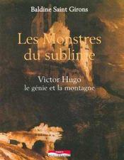 Les monstres du sublime victor hugo le genie et la montagne - Intérieur - Format classique