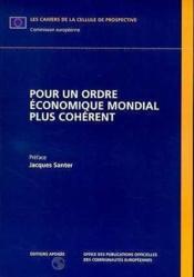 Pour un ordre économique mondial plus cohérent - Couverture - Format classique