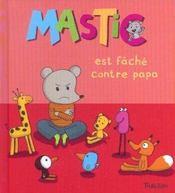 Mastic Est Fache Contre Papa - Intérieur - Format classique