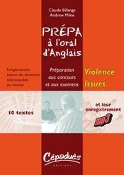 Prépa à l'oral d'anglais ; violence Issues - Intérieur - Format classique