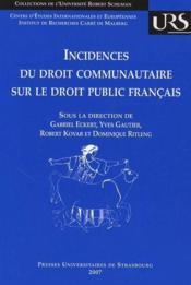 Incidences du droit communautaire sur le droit public français - Couverture - Format classique
