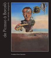 De Picasso à Barceló ; les artistes espagnols - Couverture - Format classique