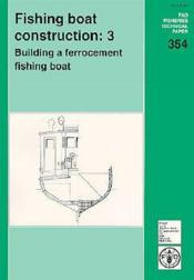 Fishing boat construction n.3 ; building a ferrocement fishing boat fao fisheries technical paper n.354 - Couverture - Format classique