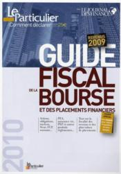 Vente  Guide fiscal de la bourse et des placements financiers ; revenus 2009  - Olivier Puren