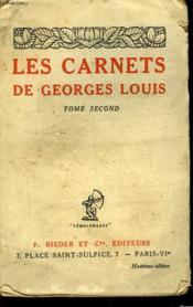Les Carnets De Geroges Louis - Tome Second - 1912 - 1917 - Couverture - Format classique