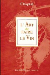 L'art de faire le vin - Couverture - Format classique