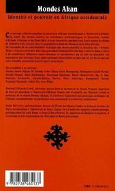 Mondes Akan ; identité et pouvoir en Afrique occidentale - 4ème de couverture - Format classique