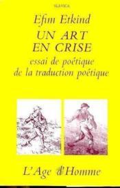 Un Art En Crise - Couverture - Format classique