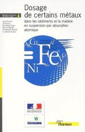 Dosage De Certains Metaux Dans Les Sediments Et La Matiere En Suspension Par Abs - Couverture - Format classique
