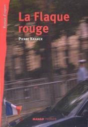 La Flaque Rouge - Couverture - Format classique