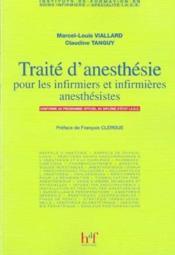Traite D' Anesthesie Pour Les Infirmiers Et Infirmieres Anesthesistes - Couverture - Format classique