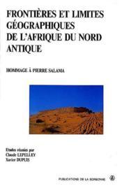 Frontieres Et Limites Geographiques De L Afrique Du Nord Antique - Couverture - Format classique