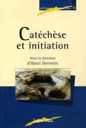 Catéchèse et initiation - Couverture - Format classique
