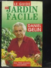 Guide Du Jardin Facile - Couverture - Format classique